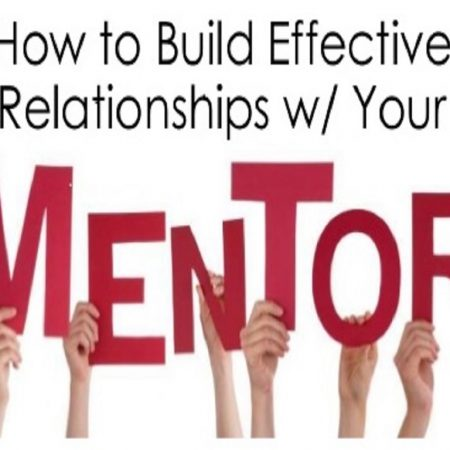 How to build a relationship with your mentor